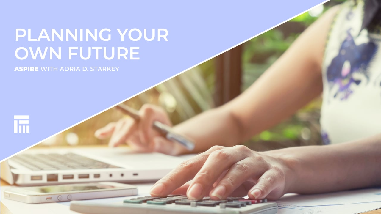 Planning Your Own Future